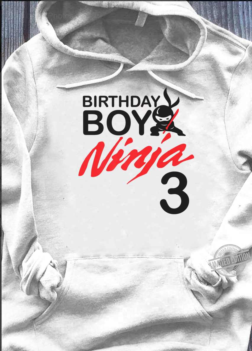 Birthday Boy Ninja 3 birthday party 3 year old ninja bday Shirt hoodie